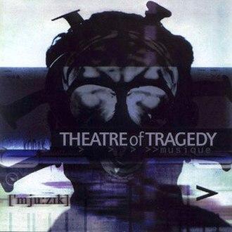 Musique (Theatre of Tragedy album) - Image: Theatre of Tragedy Musique