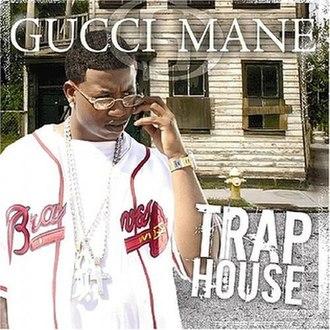 Trap House - Image: Traphousealbum