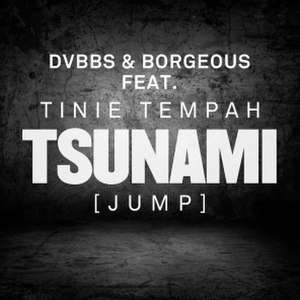 Tsunami (DVBBS and Borgeous song) - Image: Tsunami (Jump)