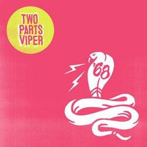 Two Parts Viper - Image: Two Parts Viper