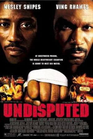Undisputed (film) - Theatrical release poster