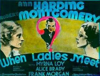 When Ladies Meet (1933 film) - Image: When ladies meet 1933