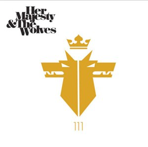 111 (Her Majesty & the Wolves album) - Image: 111Album Cover