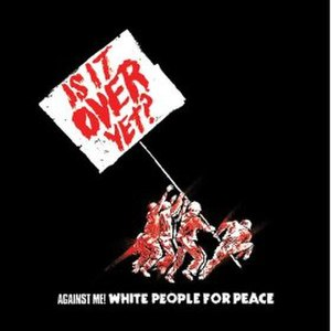 White People for Peace - Image: Against Me! White People for Peace cover