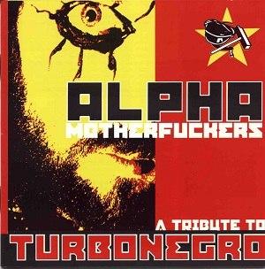 Alpha Motherfuckers - Image: Alphamotherfuckers