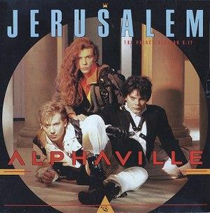 Jerusalem (Alphaville song) - Image: Alphaville Jerusalem