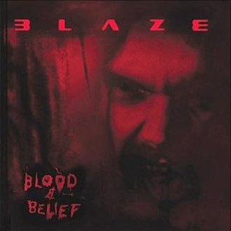 Blood & Belief - Image: B L A Z E Blood And Belief cover