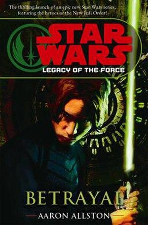 Betrayal (Star Wars novel) - Image: Betrayal(LOF)