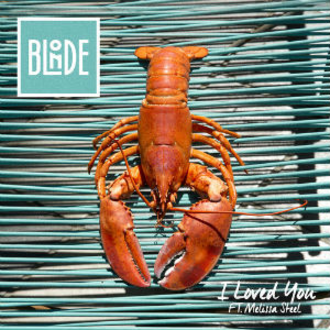 I Loved You - Image: Blonde I Loved You (feat. Melissa Steel) (Official Single Cover)