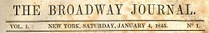 Broadway Journal -  The Broadway Journal, January 4, 1845, Vol. 1, No. 1.
