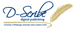 D-Scribe Digital Publishing - D-Scribe Digital Publishing program of the University Library System, University of Pittsburgh