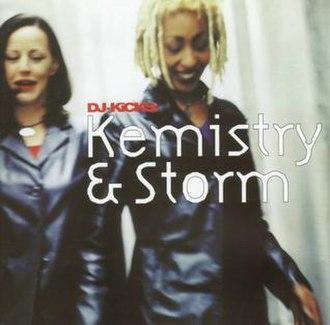 DJ-Kicks: Kemistry & Storm - Image: DJ Kicks Kemistry Storm