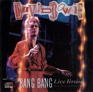 """Bang Bang (Iggy Pop song) - Image: David Bowie """"Bang Bang"""" Promotional Single Cover Image"""