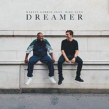 Dreamer (Martin Garrix song) - Wikipedia