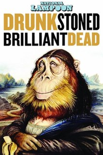 <i>National Lampoon: Drunk Stoned Brilliant Dead</i> 2015 film by Douglas Tirola