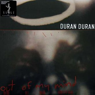 Out of My Mind (Duran Duran song) - Image: Duranduran outofmymind