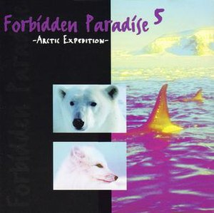 Forbidden Paradise 5: Arctic Expedition - Image: Forbidden Paradise 5