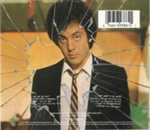 On the LP and some CD releases, Joel is shown looking through a hole after throwing a rock in the glass house. This is also seen on the front cover of some of the single releases from this album.