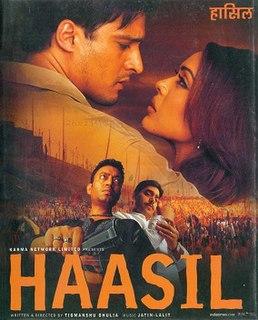 <i>Haasil</i> 2003 film by Tigmanshu Dhulia