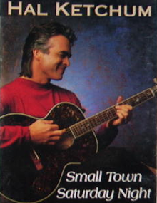 15+ Hal Ketchum Small Town Saturday Night Lyrics