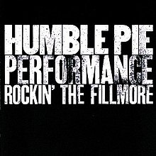Humble Pie - Performance Rockin' the Fillmore.jpg
