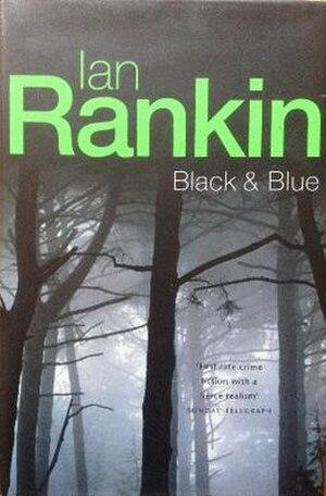Black & Blue (Rankin novel) - First edition