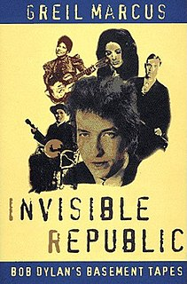 <i>Invisible Republic</i> book by music critic Greil Marcus