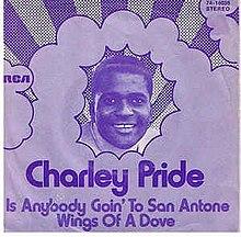 Is Anybody Goin' to San Antone? - Charley Pride.jpg