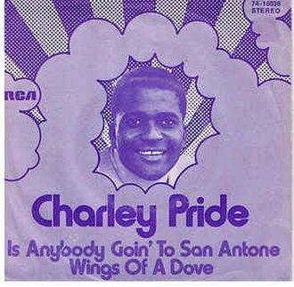 Is Anybody Goin' to San Antone - Image: Is Anybody Goin' to San Antone? Charley Pride