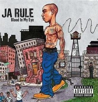 Blood in My Eye - Image: Ja Rule Blood In My Eye album cover