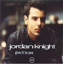 Jordan knight-give it to you .jpg