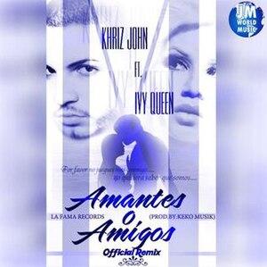 Amantes o Amigos - Image: Khriz John & Ivy Queen Amantes o Amigos
