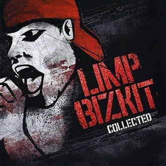 Collected (Limp Bizkit album) - Image: Limp Bizkit Collected