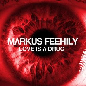 Love Is a Drug (Markus Feehily song) - Image: Love Is a Drug Markus