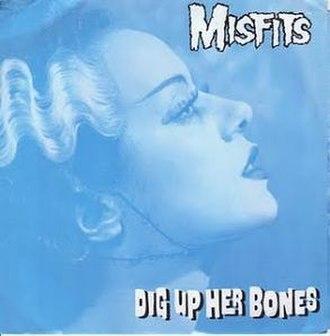 Dig Up Her Bones - Image: Misfits Dig Up Her Bones cover