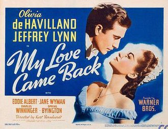 My Love Came Back - Image: My Love Came Back 1940 Poster