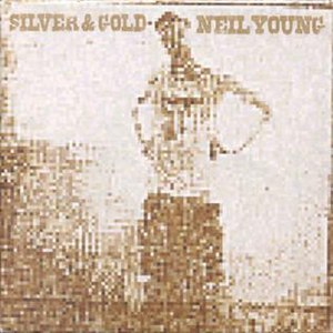 Silver & Gold (Neil Young album) - Image: Neil young silver gold cd