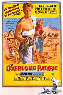 <i>Overland Pacific</i> 1954 film by Fred F. Sears