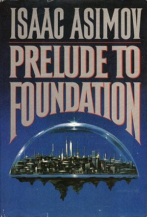 Prelude to Foundation - Cover of the first edition