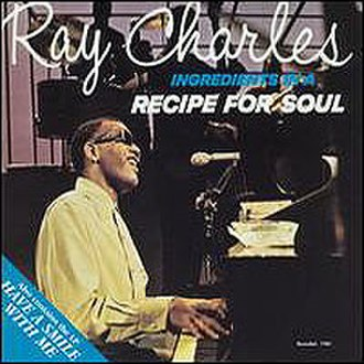 Have a Smile with Me - Image: Ray Charles Ingredients In A Recipe For Soul Have A Smile With Me