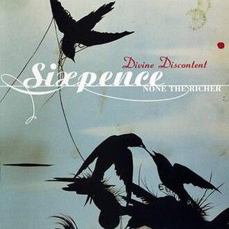 Divine Discontent - Image: Sixpence None the Richer Divine Discontent