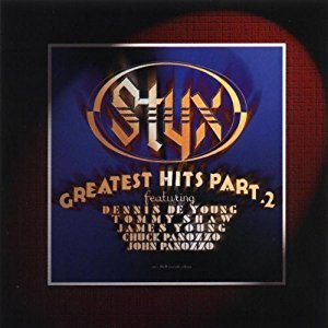 Styx Greatest Hits Part 2 - Image: Styx Greatest Hits Part 2