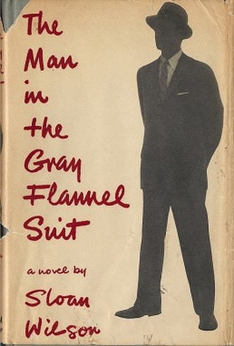 The Man in the Gray Flannel Suit (novel) - First edition