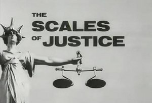 The Scales of Justice - Image: The Scales of Justice film and tv series