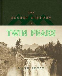 <i>The Secret History of Twin Peaks</i> Novel by Mark Frost