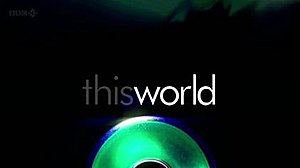 This World (TV series) - Series of the first title card from BBC broadcast (January 2004 until May 2012).