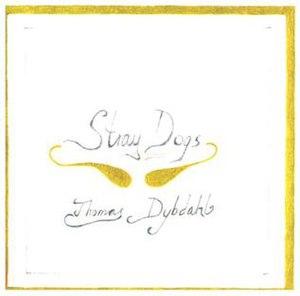 Stray Dogs (album) - Image: Thomas Dybdahl Stray Dogs