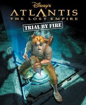 Atlantis The Lost Empire: Trial by Fire - Image: Trialbyfire