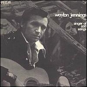 Singer of Sad Songs - Image: Waylon Jennings Singerof Sad Songs