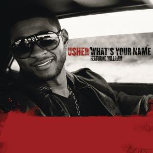 What's Your Name (Usher song) - Image: What's Your Name Usher william